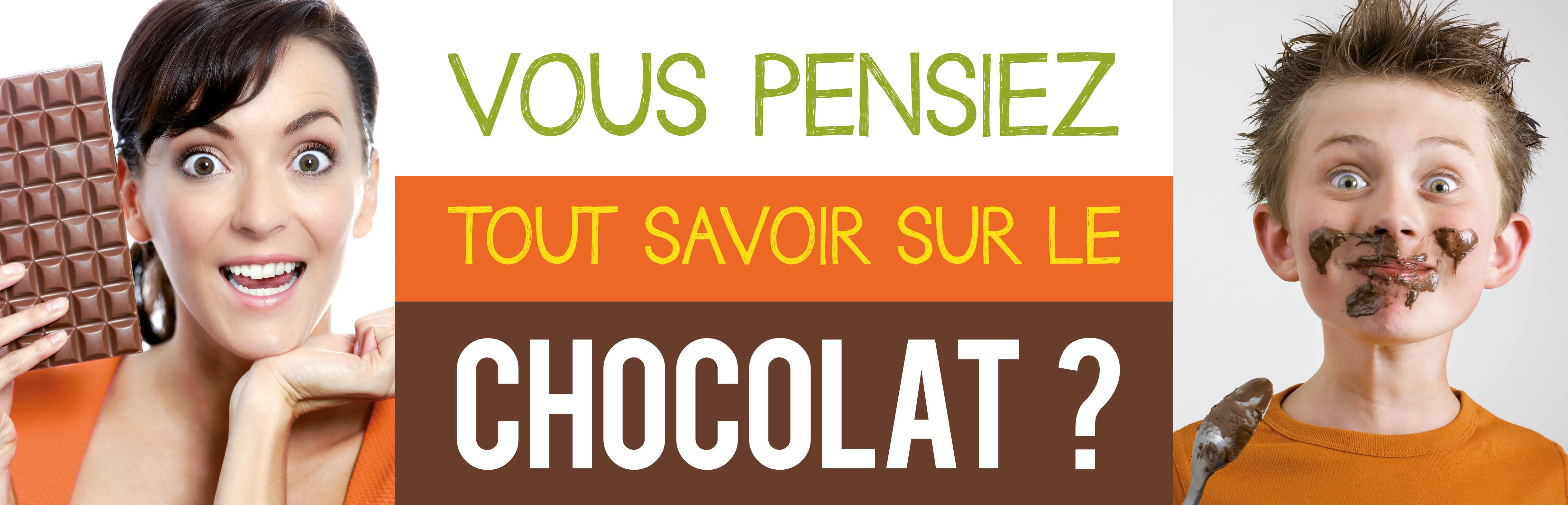 Vous pensiez tout savoir sur le chocolat ?